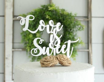 Love is Sweet Cake Topper | Baby Shower Cake Topper | Wedding Cake Topper | Sweets Table | Free Shipping