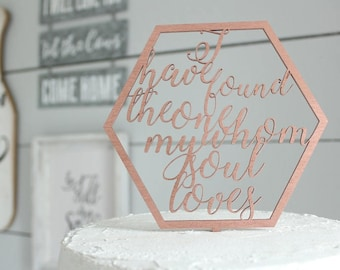 I Have Found The One Whom My Soul Loves Cake Topper | Geometric Cake Topper | Free Shipping