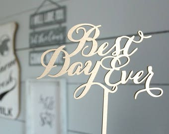 Best Day Ever Cake Topper | Wedding Cake Topper | Free Shipping