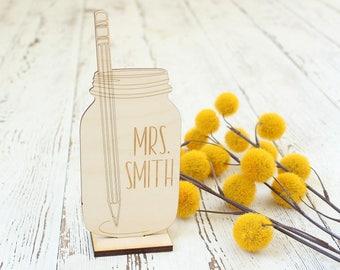 Mason Jar Desk Sign | Teacher Appreciation Gift | First Day of School Gift | Last Day of School Gift | Mason Jar Teacher Gift
