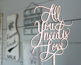 All You Need Is Love Cake Topper | Wedding Cake Topper | Free Shipping