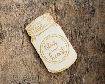 Bless Your Heart Mason Jar Magnet