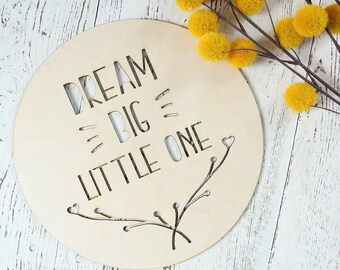 Dream Big Little One Sign | Natural Nursery | Woodland Nursery | Wood Nursery Sign