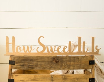How Sweet It Is | Table Top Sign | Sweets Table Sign | Cake Table Sign | Wedding Sign