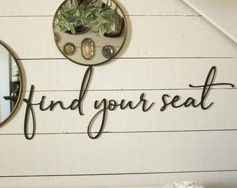 Find Your Seat Sign | Wall Mounted Find Your Seat Sign | Find Your Seat