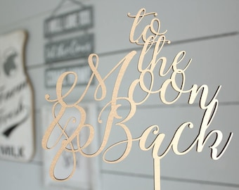 To The Moon and Back Cake Topper | Wedding Cake Topper | Free Shipping