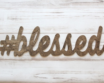 blessed Sign | #blessed | Fireplace Mantel Sign | Blessed Wall Sign | Gallery Wall Sign | Farmhouse Decor