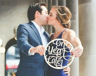 One Year Later Anniversary Sign | Anniversary Photo Prop | Wedding Anniversary | One Year Later