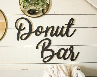 Donut Bar Wall Sign | Donut Table Sign | Donut Display | Wedding Sign