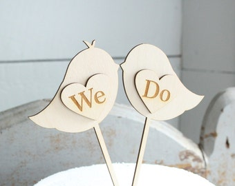 We Do Lovebirds | Cake Topper | Wood Cake Topper  |Rustic Wedding | Free Shipping
