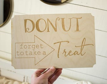 Donut Forget To Take A Treat Sign Donut Sign Sweets Table Sign Wedding Donut Table Sign