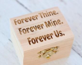 Forever Thine Forever Mine Forever Us | Immortal Beloved Love Letter Rustic Engraved Ring Box | Ring Box Under 15