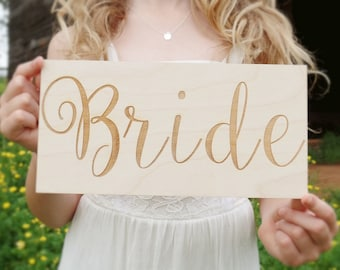 Bride Sign | Bride Chair Sign | Wood Bride Sign | Engraved Bride Sign