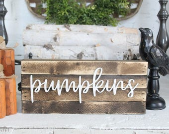 Pumpkins Sign | Farmhouse Fall Decor | Farmhouse Pumpkins