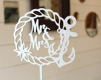 Nautical Wedding Cake Topper | Mr and Mrs Anchor Cake Topper | Wedding Cake Topper | Free Shipping