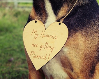 My Humans Are Getting Married | Dog Photo Prop Sign | Engagment Photo Prop | Wedding Sign | Pet Sign