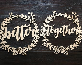 Better Together Wreath Chair Signs | Wedding Chair Signs | Better Together