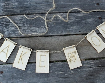 Take One Banner | Rustic Wedding Banner | Laser Engraved Wood Banner