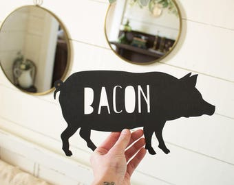 Pig Wall Sign | Bacon Pig Sign | Farmhouse Kitchen Sign | Farmhouse Decor