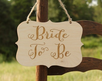 Bride To Be Sign | Bridal Shower Sign | Rustic Bridal Shower | Bride Chair Sign