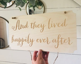And They Lived Happily Ever After Sign | Rustic Wedding Sign | Free Shipping