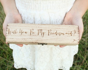 Will You Be My Bridesmaid | Gift Box | Custom Gift Box | Bridal Party Gift Box | Necklace Gift Box | Bracelet Gift Box | Wood Gift Box