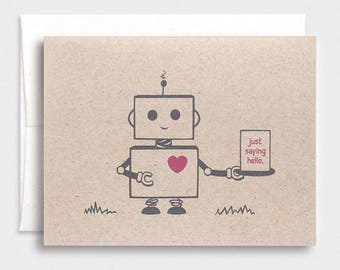 Hello Robot Card - Recycled, Nerdy, Kawaii - Just Saying Hello
