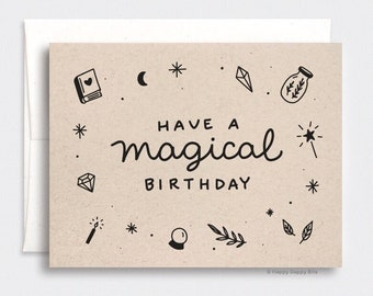 Magical Birthday Card - Halloween Birthday Card, Crystals Witchy Have a Magical Birthday, Ecofriendly Recycled Birthday Card