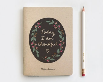 """Personalized Gratitude Journal Today I am Thankful, LIMITED EDITION Recycled Floral Notebook & Pencil - Thanksgiving Friendsgiving Gift 5x7"""""""