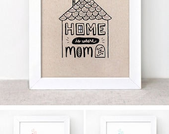 Mothers Day Gift - Art Print - 8x10 - Home is Where Mom Is - Birthday Gift for Mom, Illustrated Print - Recycled Wall Art, Salmon Peach Pink