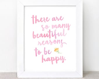 Inspirational Wall Art, Typographic Print - 8x10 - Dorm Decor, There Are So Many Beautiful Reasons to Be Happy Art Print - Quote Print