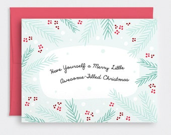 Funny Christmas Card, Cute Holiday Card - Have Yourself a Merry Little Awesome Filled Christmas - Recycled Card