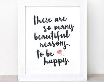 Inspirational Wall Art, Typographic Print - 8x10 - There Are So Many Beautiful Reasons to Be Happy Art Print, Dorm Wall Decor, Quote Print