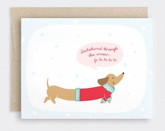 Funny Holiday Card, Dog Christmas Card - Illustrated Dachshund Through the Snow, Fa La La La La - Cute Christmas Card