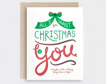 Funny Christmas Card, Couples - All I Want for Christmas is You With Bow on Top - Unique Christmas Card, Holiday Card