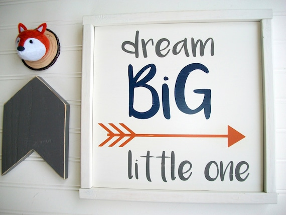 Dream Big Little One Sign .  Nursery Sign  . Woodland Nursery . Tribal  Arrow Sign . Woodland Nursery Decor . Dream Big Sign . Big Boy