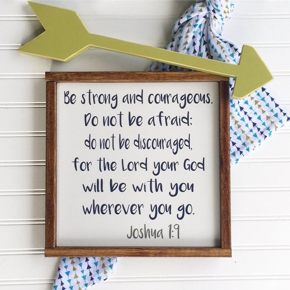 Bible Verse Sign . Be Strong and Courageous . Scripture Sign . Nursery Sign . Joshua 1:9 . Baby Boy . Woodland Nursery . Big Boy Room