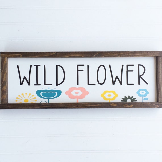 Wild Flower. Woodland Baby Girl . Baby Girl . Wild Flower Sign . Boho Nursery . Floral Nursery  . Big Girl Room . Hippie Baby