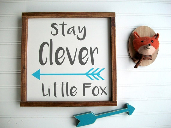 Stay Clever Little Fox Sign . Fox Nursery . Nursery Sign . Woodland Nursery . Fox Nursery Sign . Clever Little Fox . Baby Boy . Big Boy Room