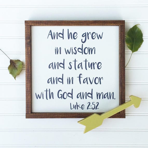 Bible Verse Sign . And He Grew In Wisdom . Scripture Sign . Nursery Sign . Luke 2:52 . Baby Boy . Woodland Nursery . Big Boy Room
