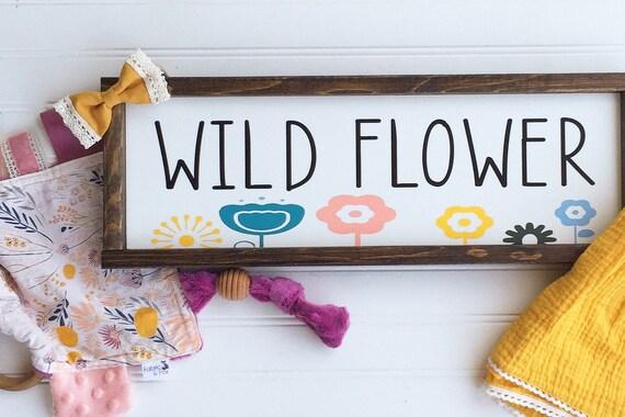 Wild Flower. Woodland Baby Girl . Baby Girl . Wild Flower Sign . Boho Nursery . Floral Nursery  . Big Girl Room . Hippie Baby