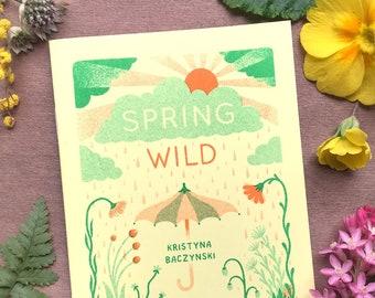 Spring Wild - Plant Zine Comic Risograph Handmade