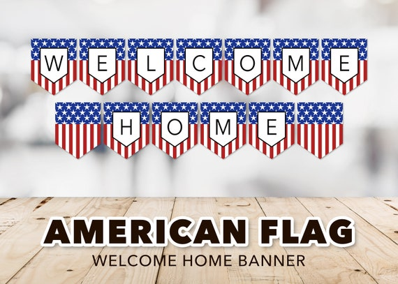 Patriotic Welcome Home Banner Welcome Home Banner White and Blue Stars and Stripes Welcome Home Sign Red Instant Download