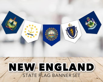 New England Flag Banner Set -- United States, State Flags, Connecticut, Massachusetts, New Hampshire, Vermont, Printable, Instant Download
