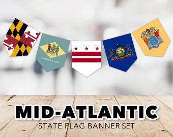 Mid-Atlantic Flag Banner Set -- United States, State Flags, DC, Maryland, New Jersey, New York, Pennsylvania, Printable, Instant Download