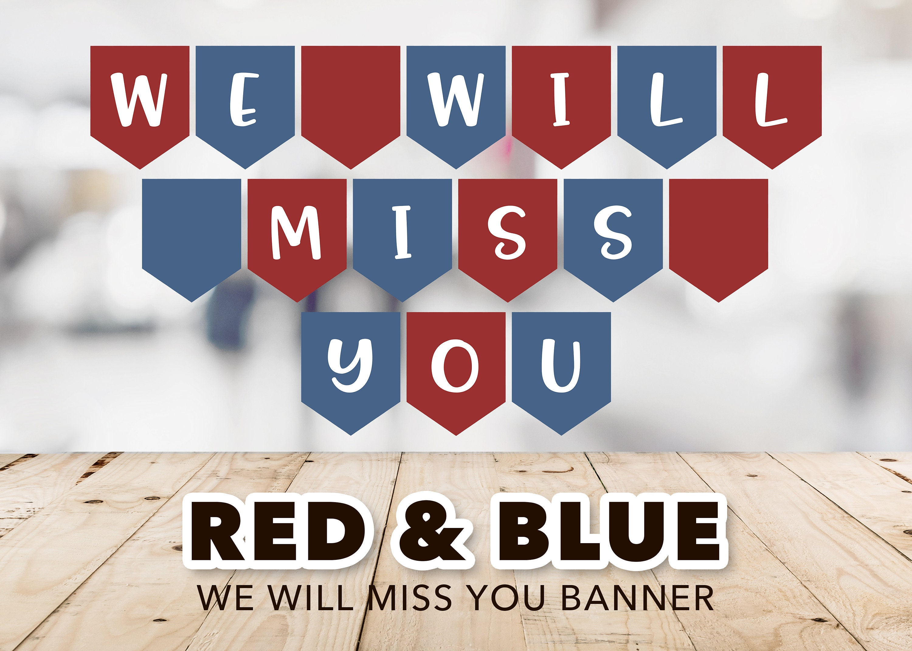 We Will Miss You Banner Red White Blue Military Banner Etsy