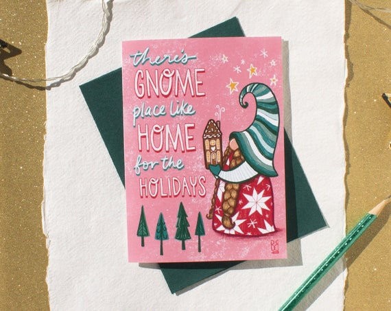 Gnome Place Like Home Punny Holiday Card