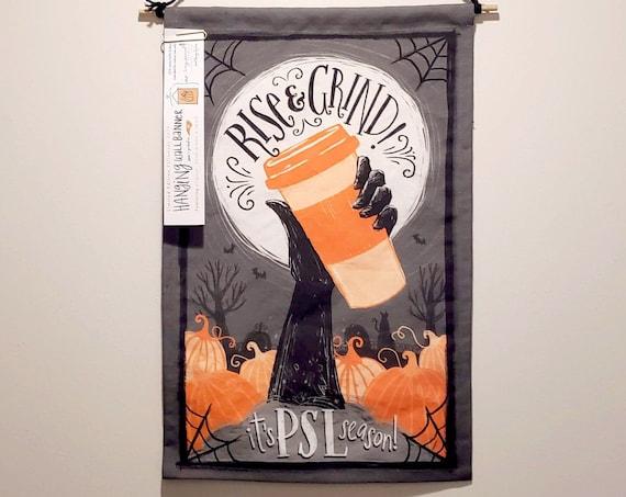 Rise & Grind PSL Hanging Halloween Wall Banner (Linen/Cotton)
