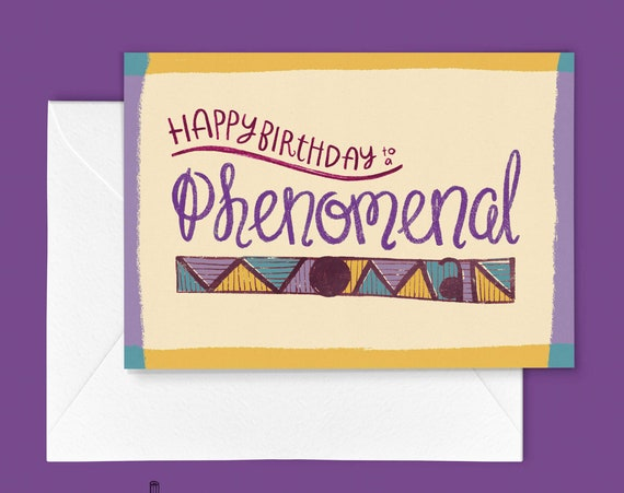 Phenomenal Woman Birthday Greeting Card (Hand-Lettered Single Greeting Card)