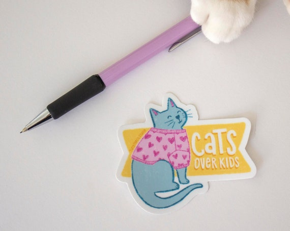 Cats Over Kids Weatherproof Vinyl Sticker